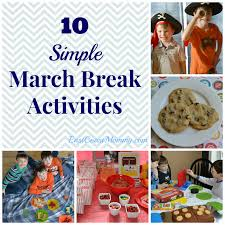 east coast mommy 10 simple march break activities