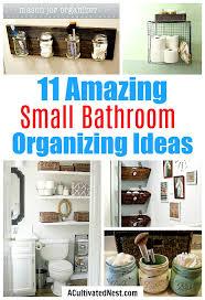bathroom organizers ideas 11 fantastic small bathroom organizing ideas a cultivated nest