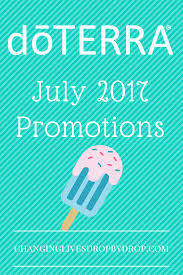 Doterra February 2017 Product Of The Month Doterra July Promotions Time For The Spa Changing Lives