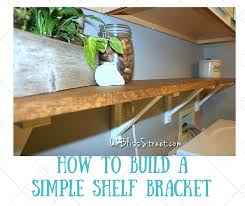 on bliss street how to build a simple shelf bracket on bliss