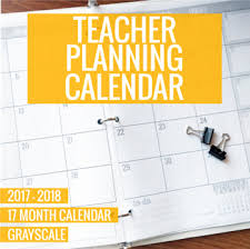 2017 2018 grayscale teacher planning calendar template by