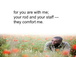 Your Rod And Your Staff Comfort Me A Gift Of Remembrance Ppt Download