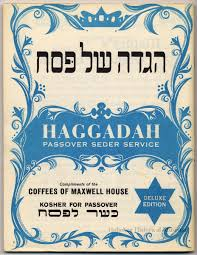 haggadah maxwell house haggadah passover seder service compliments of maxwell house
