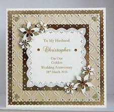 50th wedding anniversary greetings golden 50th wedding anniversary card husband handmade