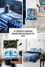 Blue Home Decor Ideas 31 Trendy Shibori Home Decor Ideas To Try Digsdigs