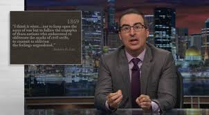 John Oliver Memes - john oliver refutes all your racist relatives confederate statue