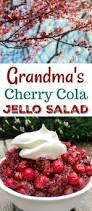 cranberry jello salad recipes thanksgiving grandmas cherry cola jello salad recipe one hundred dollars a month