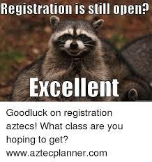What Is A Meme Exle - registration is still open excellent quick meme com goodluck on