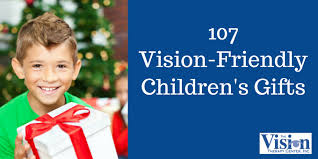 2017 vision friendly gift list 107 optometrist approved