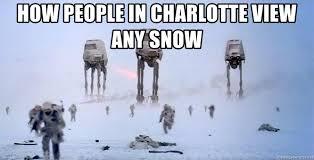 Winter Meme Generator - how people in charlotte view any snow hoth winter meme generator