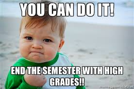 success kid meme you can do it end the semester with high grades