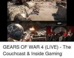 Gears Of War Meme - gears of war 4 live the couchcast inside gaming gears of war
