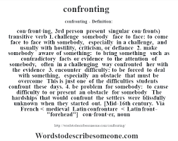 Challenge Meaning Confronting Definition Confronting Meaning Words To Describe