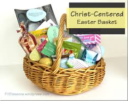 centered easter baskets family home evening lessons