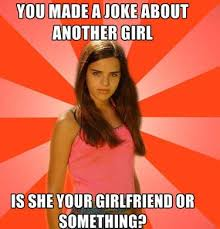 Internet Girlfriend Meme - the hottest collection of girlfriend jokes you could ever find on