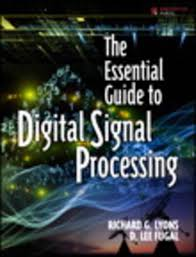 the essential guide to digital signal processing ebook by richard