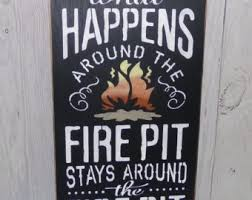 Firepit Signs Outdoor Firepit Sign Etsy