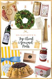 gifts for clients gifts for clients plus some gourmet gift favorites