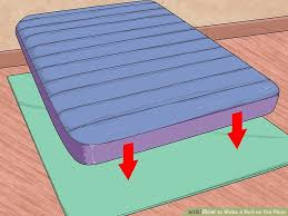 2 floor bed 3 ways to a bed on the floor wikihow
