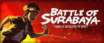 film animasi ganool battle of surabaya film animasi karya anak bangsa yang dilirik dunia