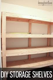 Wood Shelving Designs Garage by Best 25 Garage Shelving Plans Ideas On Pinterest Building
