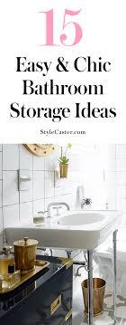 Diy Bathroom Storage 15 Easy Bathroom Storage Ideas That Don T Scream Diy Stylecaster