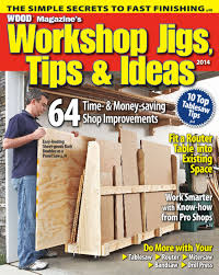 best ever woodworking jigs tips u0026 ideas richland library