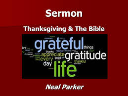 sermon thanksgiving the bible neal thanksgiving the