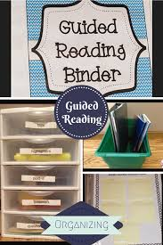 Guided Reading How To Organize Everything You Need To Get Guided Reading Organized In Your