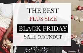 best stories on black friday deals 2016 the top 5 best blogs on plus size sales