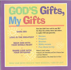 god s gifts my gifts ucc resources
