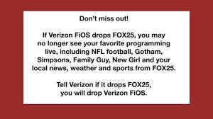 attn verizonfios customers you may lose fox 25 on thanksgiving