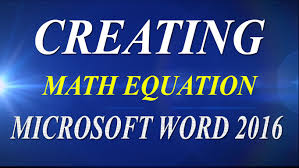 how to write math equation in microsoft word 2007 2010 2016 and 2016