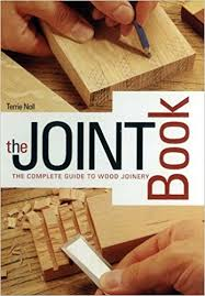 Different Wood Joints Pdf by The Joint Book The Complete Guide To Wood Joinery Terrie Noll