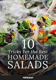 how to make a really good salad popsugar food