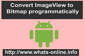 imageview android how to get bitmap image from imageview in android programmatically