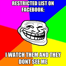 Meme Characters List - restricted list on facebook i watch them and they dont see me