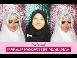 tutorial hijab syar i untuk pengantin tutorial makeup pengantin muslimah 2017 walimah makeup hijab