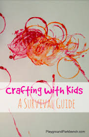 crafting with kids a survival guide