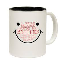 buy 123t smile because your my brother funny mug at 123t t shirts