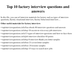 Sample Resume For Factory Worker by Top 10 Factory Interview Questions And Answers