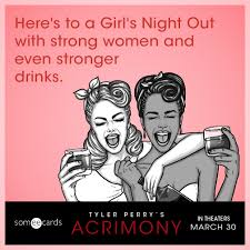 Girls Night Out Meme - here s to a girl s night out with strong women and even stronger