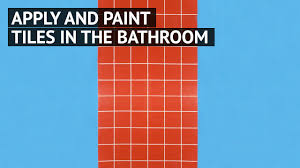 apply and paint bathroom tiles youtube