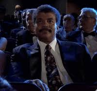 Neil Degrasse Tyson Reaction Meme - neil degrasse tyson gifs get the best gif on giphy