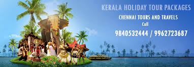 kerala tour packages from chennai kerala tour packages for family