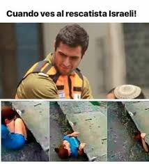 Mexican Meme - when you see israeli rescuer cute mexican meme israel