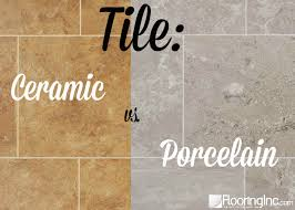 tile ceramic vs porcelain flooringinc