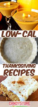 low calorie thanksgiving recipes keep you trim candystore