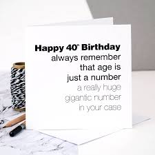 this is the birthday card 40th birthday card age is just a number by coulson macleod