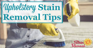 upholstery stain removal upholstery stain removal tips including